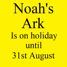Noah's Ark is on Holiday