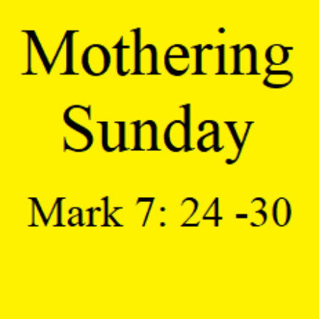 Mothering Sunday Sermon 2018