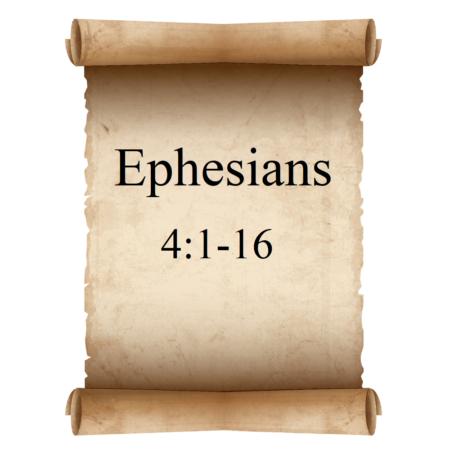 Ephesians 4:1-16