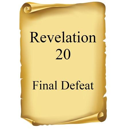 Final Defeat Revelation 20