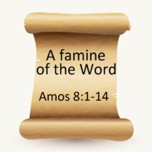 A famine of the Word