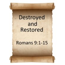 Destroyed and Restored