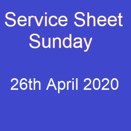 Service sheet 26th April 2020