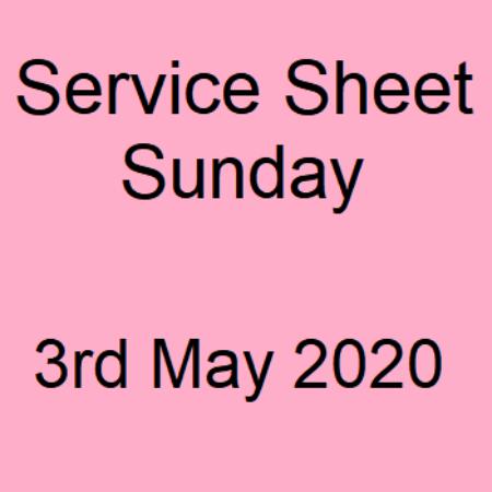Service Sheet 3rd May 2020