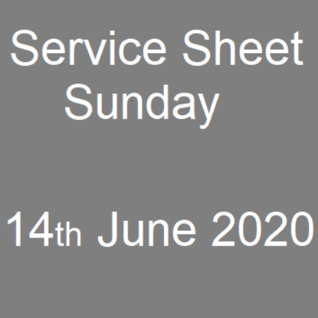 Service Sheet 14th June 2020