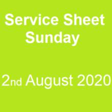 Service Sheet 2nd August 2020